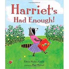 Harriet's Had Enough! [Hardcover]
