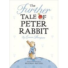 The Further Tale of Peter Rabbit [Hardcover]