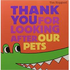 Thank You for Looking After Our Pets [Paperback]